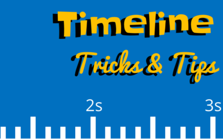 Timeline Tips and Tricks