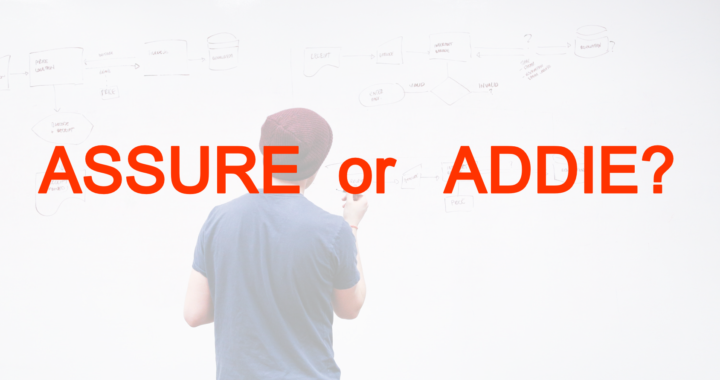 is the addie framework better than the assure model?